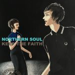 NORTHERN SOUL – KEEP THE FAITH – 新作追加